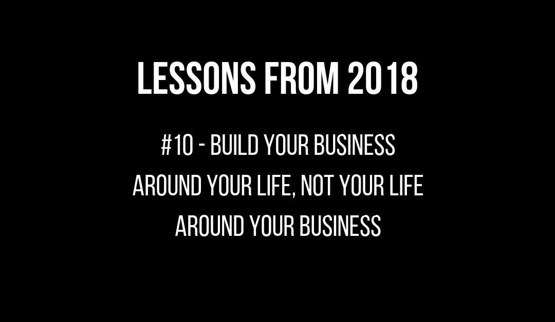 087 – Top 10 Life Lessons from 2018
