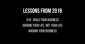 087 - Top 10 Life Lessons from 2018